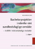 Bachelorprojekter indenfor det sundhedsfaglige område : indblik i videnskabelige metoder